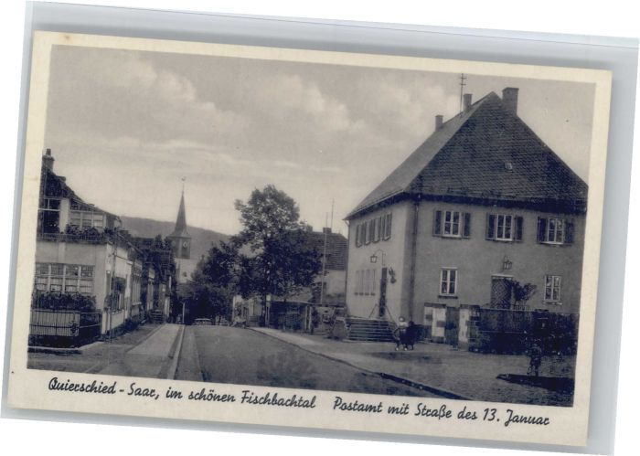 Quierschied Quierschied Postamt Strasse des 13. Januar * / Quierschied /Saarbruecken Stadtkreis