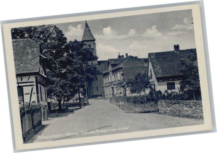 Scherzheim Krieger Denkmal Kirche Schule  *
