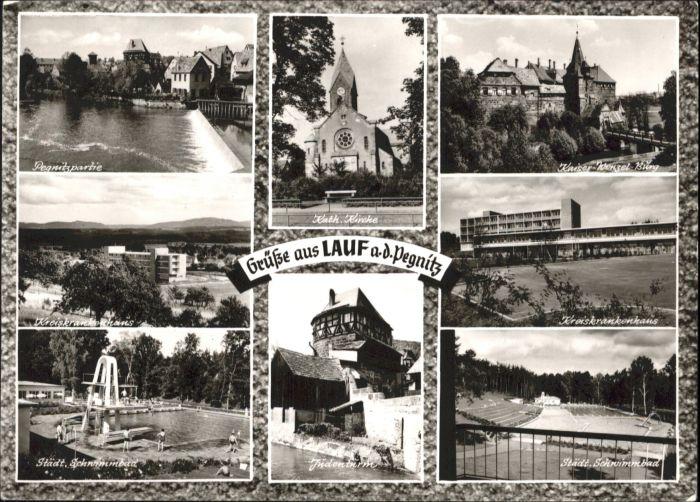 Lauf Pegnitz Lauf Pegnitz Kirche Kreiskrankenhaus Schwimmbad Kaiser Wenzel Burg Judenturm * / Lauf (Pegnitz) /Nuernberger Land LKR