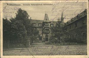 Witzenhausen Kolonialschule Wilhelmshof Kat. Witzenhausen