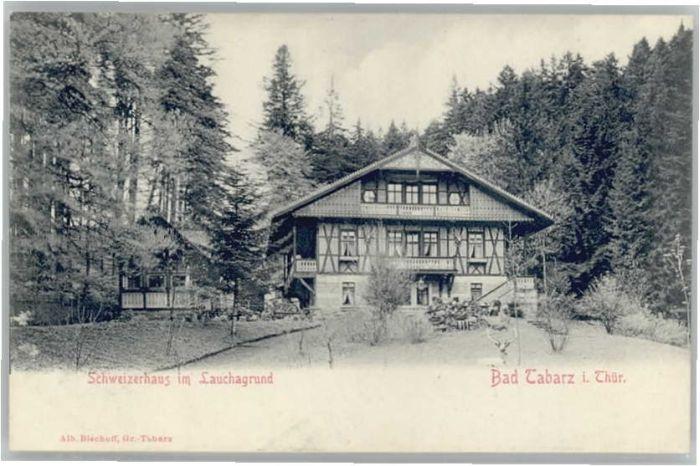Tabarz Schweizerhaus Lauchagrund *