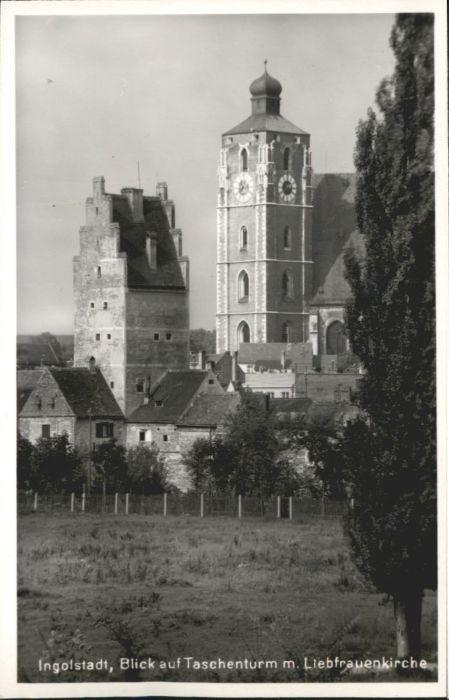 Ingolstadt Taschenturm Liebfrauenkirche *