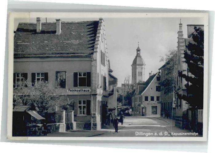 Dillingen Donau Dillingen Donau Kapuzinerstrasse Feinkosthaus * / Dillingen a.d.Donau /Dillingen Donau LKR