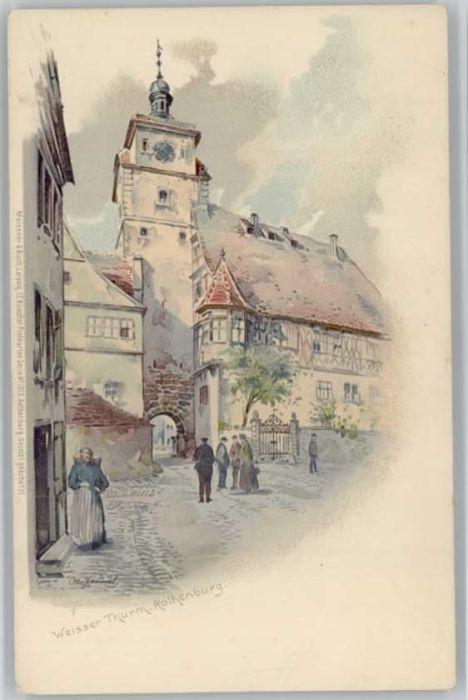 Rothenburg Tauber Weisser Turm Kuenstler Otto Hammel *