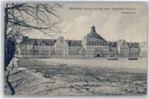Muenchen Kaserne kgl. Bayer. Telegraphen-Bataillon x