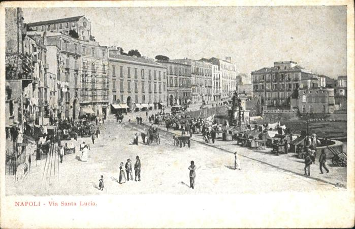 Napoli Neapel Via Santa Lucia / Napoli /