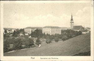 Ried der Riedmark Pfarrkirche Gymnasium / Ried in der Riedmark /Muehlviertel