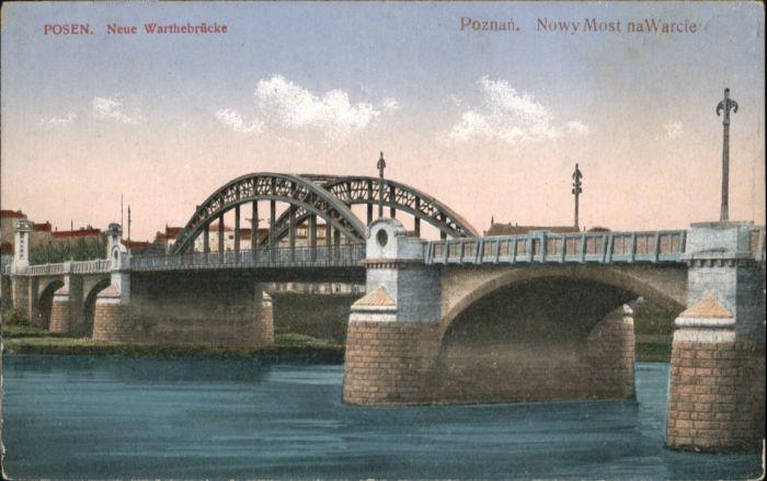 Posen Poznan Posen Poznan Warthebruecke Nowy Most Warcie * / Poznan /