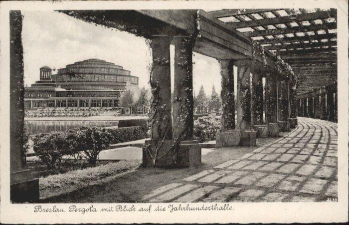 wu87573 Breslau Niederschlesien Breslau Pergola Jahrhunderthalle x Kategorie. Wroclaw Alte Ansichtskarten