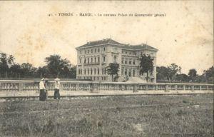 Hanoi Tonkin Palais Gouverneur *