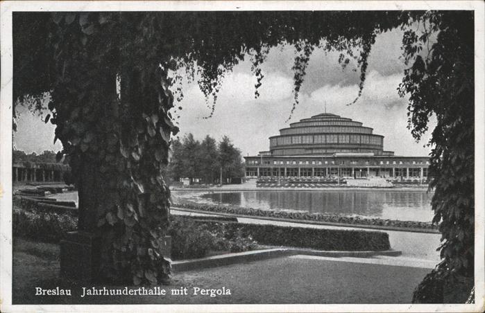 wz42683 Breslau Niederschlesien Jahrhunderthalle Pergola Kategorie. Wroclaw Alte Ansichtskarten