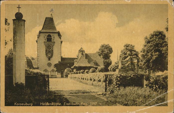 Korneuburg Heldenkirche Eisenbahn Reg. 1917 Kat. Korneuburg