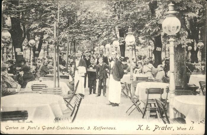 Wien Oesterreich Prater Garten Pertis Grand Etablissement Kat. Wien