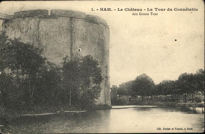 Ham Somme [?] Chateau / Ham /Arrond. de Peronne