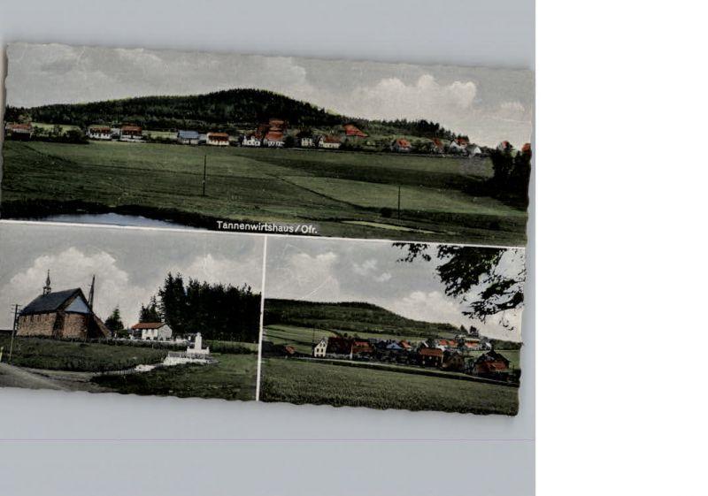 Tannenwirtshaus  / Marktleugast /Kulmbach LKR