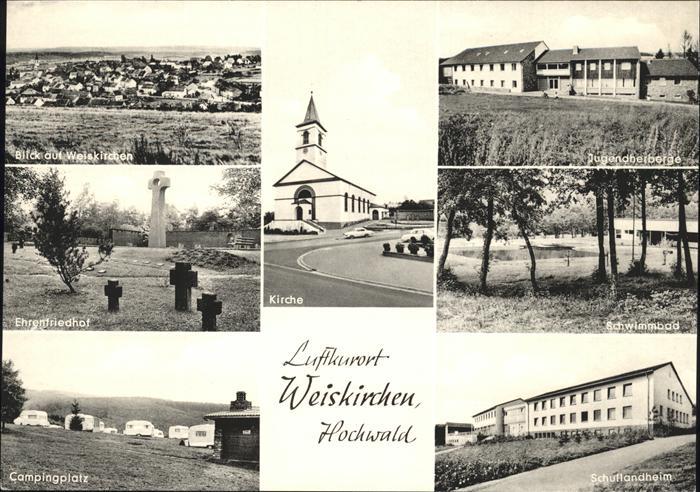 Weiskirchen Saar Kirche Ehrenfriedhof Weiskirchen Kat. Weiskirchen Saar