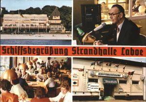 Laboe Strandhalle Laboe Schiffsbegruessung Kat. Laboe