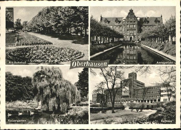 Oberhausen Amtsgericht Kaisergarten Rathaus Am Bahnhof / Oberhausen /Oberhausen Stadtkreis