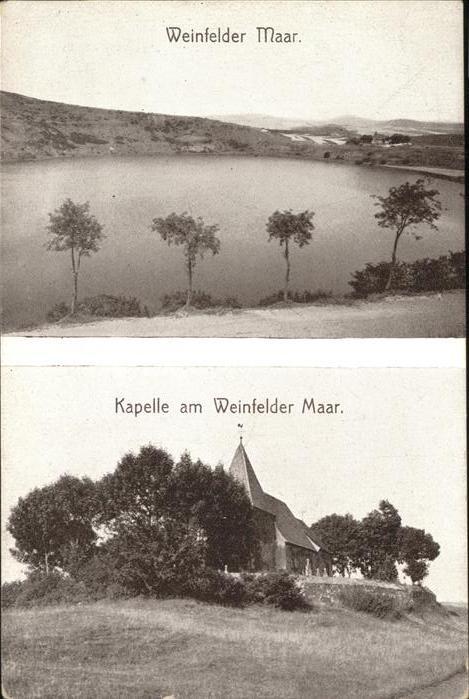 Weinfelder Maar und Kapelle am Weinfelder Maar Kat. Daun