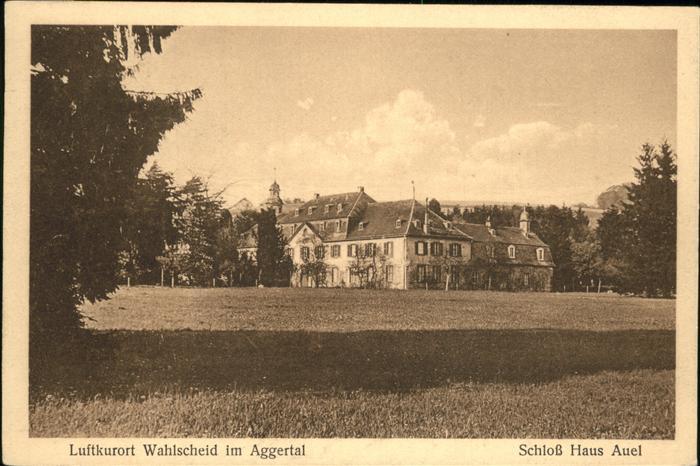Wahlscheid Siegkreis Schloss Haus Auel Kat. Lohmar