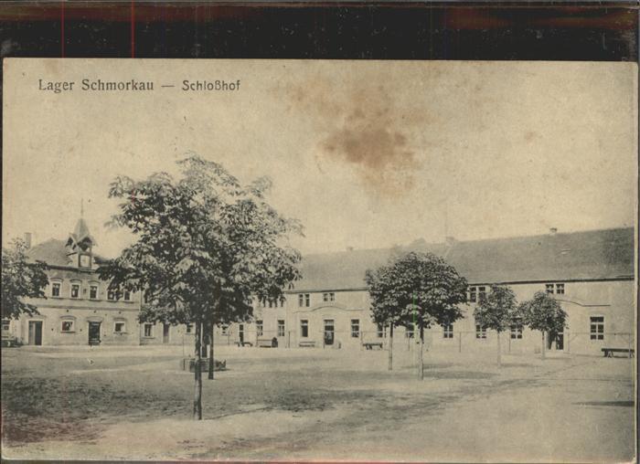 Schmorkau Schlosshof Lager Schmorkau Feldpost Kat. Neukirch Koenigsbrueck