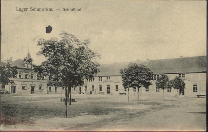 Schmorkau Lager Schmorkau Schlosshof Feldpost Kat. Neukirch Koenigsbrueck