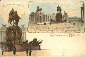 Berlin Wilhelm der Grosse Denkmal Kaiser Wilhelm I 100 jaehrige Geburtstagsfeier 1897 Kat. Berlin