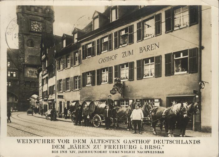Freiburg Breisgau Gasthof zum Baeren aeltester Gasthof Deutschlands Kat. Freiburg im Breisgau