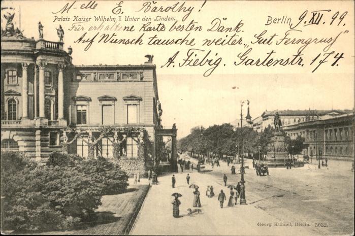 Berlin Unter den Linden Kaiser Wilhelm Palais Kat. Berlin