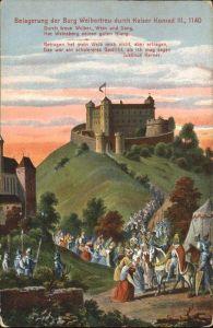 Weinsberg Burg Weibertreu Belagerung durch Kaiser Konrak 3. um 1140 Kat. Weinsberg
