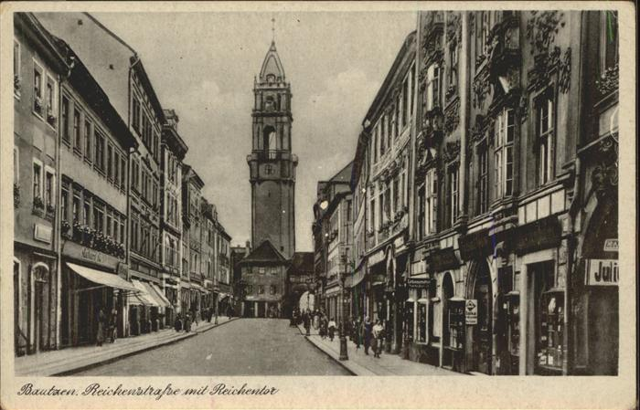 Bautzen Reichenstrasse Reichentor Kat. Bautzen
