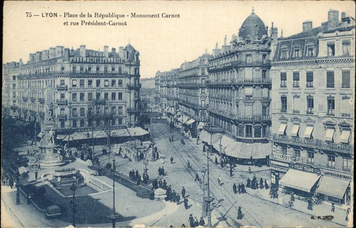 Lyon France Place de la Republique Monument Carnot rue President Carnot Kat. Lyon