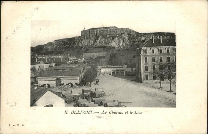 Belfort Alsace Le Chateau et Le Lion Kat. Belfort