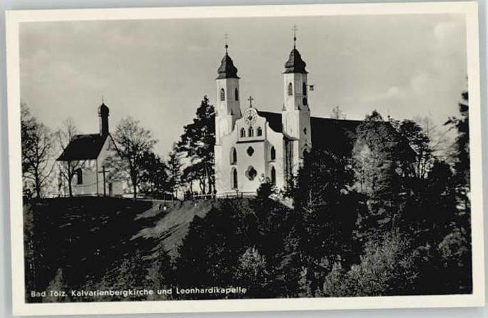 Bad Toelz Bad Toelz Kalvarienberg Kirche Leonhardis Kapelle ungelaufen ca. 1955 / Bad Toelz /Bad Toelz-Wolfratshausen LKR