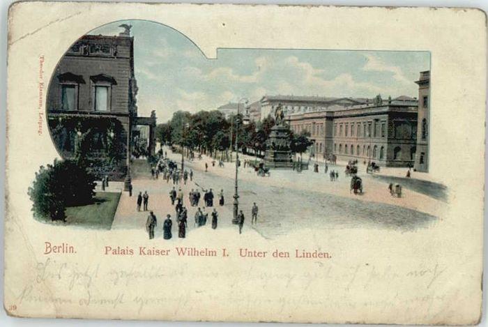 Berlin Berlin Palais Kaiser Wilhelm Unter den Linden x / Berlin /Berlin Stadtkreis