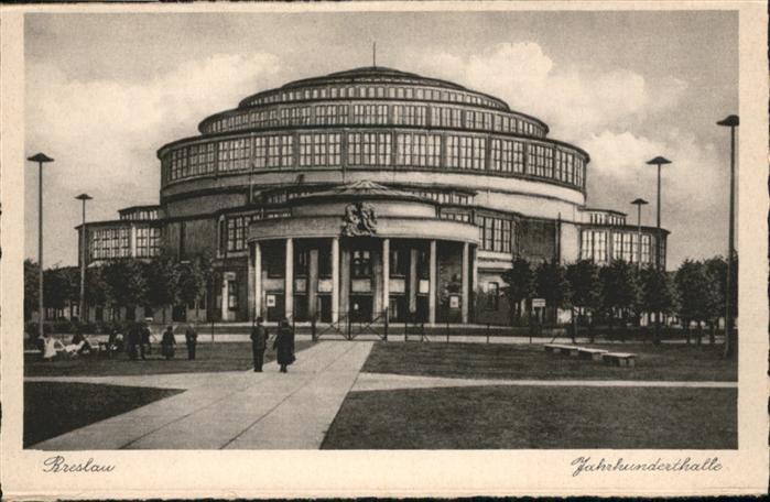 Breslau Niederschlesien Jahrhunderthalle  / Wroclaw /