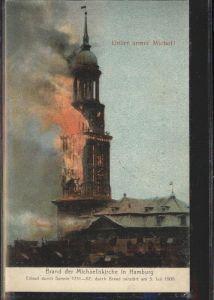 Hamburg Brand der Michaeliskirche  3. Juli 1906 / Hamburg /Hamburg Stadtkreis