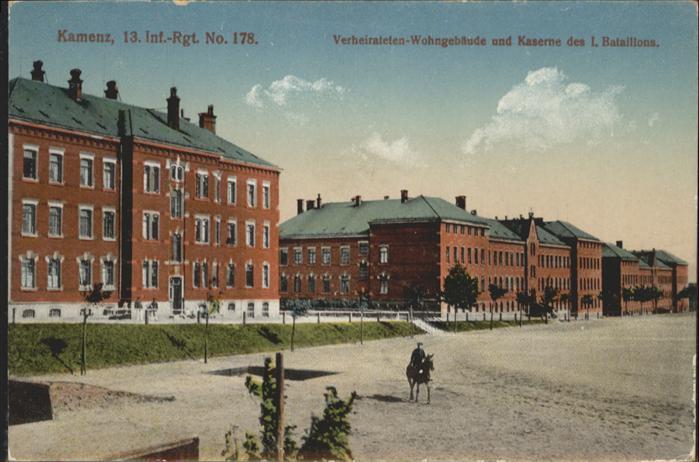 Kamenz Infanterie Regiment Nr. 178 Kaserne Bataillon *