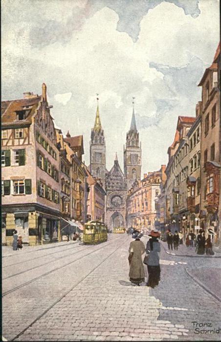 Nuernberg Karolinenstrasse Lorenzkirche Strassenbahn Kuenstler Franz Schmidt