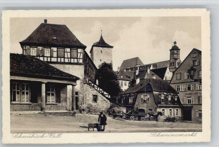 Schwaebisch Hall Schweinemarkt *
