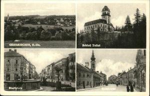 Grieskirchen Schloss Tollet Stadtplatz Rossmarkt Kat. Grieskirchen