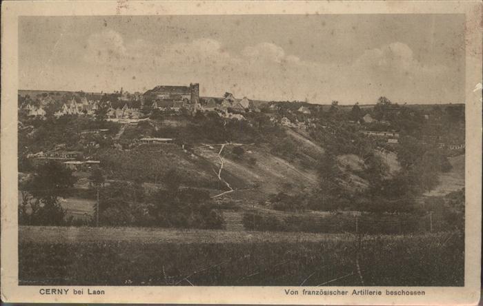 Cerny en Laonnois Zerstoerte Stadt von franzoesicher Artillerie beschossen Kat. Cerny en Laonnois