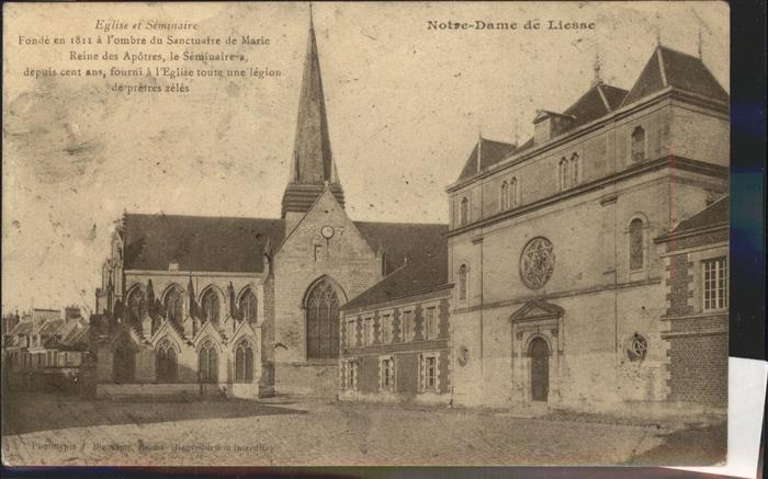 Liesse Notre Dame Notre Dame Eglise et Seminaire Feldpost Kat. Liesse Notre Dame