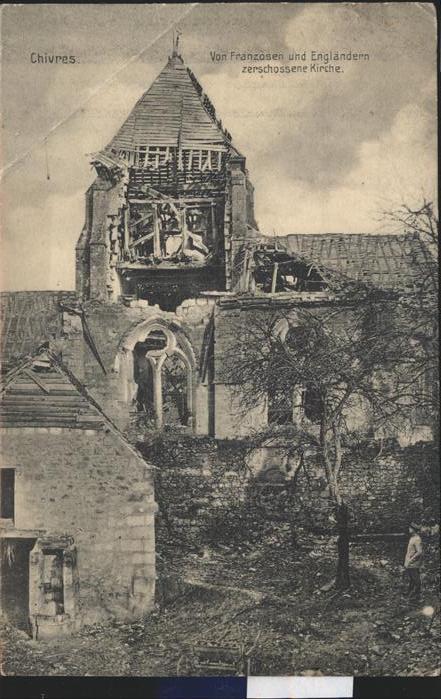 Chivres en Laonnois Zerschossene Kirche Kat. Chivres en Laonnois