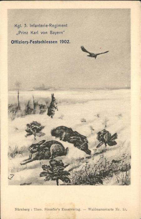 Regimente 3. Infanterie Regiment Prinz Karl von Bayern Offiziers Festschiessen  / Regimente /