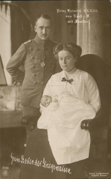 Adel Prinz Heinrich von Reuss mit Familie Kat. Koenigshaeuser