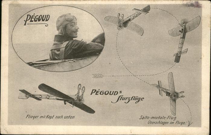 Flugzeuge Zivil Pegoud Sturzfluege  / Flug /