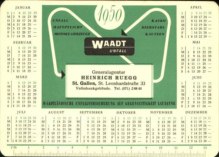Versicherung Unfall Heinrich Ruegg St Gallen Kalender 1950 Kat. Werbung
