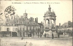 Chateaudun la Place du 18 Octobre l'Hotel de Ville La Fontaine / Chateaudun /Arrond. de Chateaudun