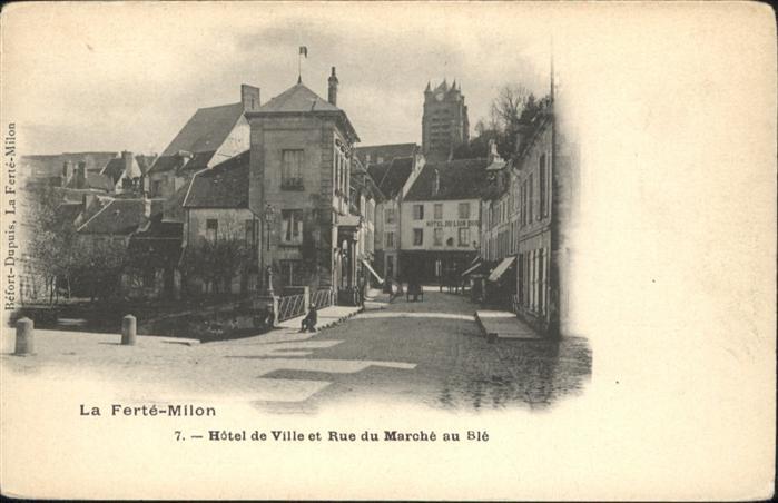 La Ferte-Milon Hotel de Ville et Rue du Marche au Ble / La Ferte-Milon /Arrond. de Chateau-Thierry
